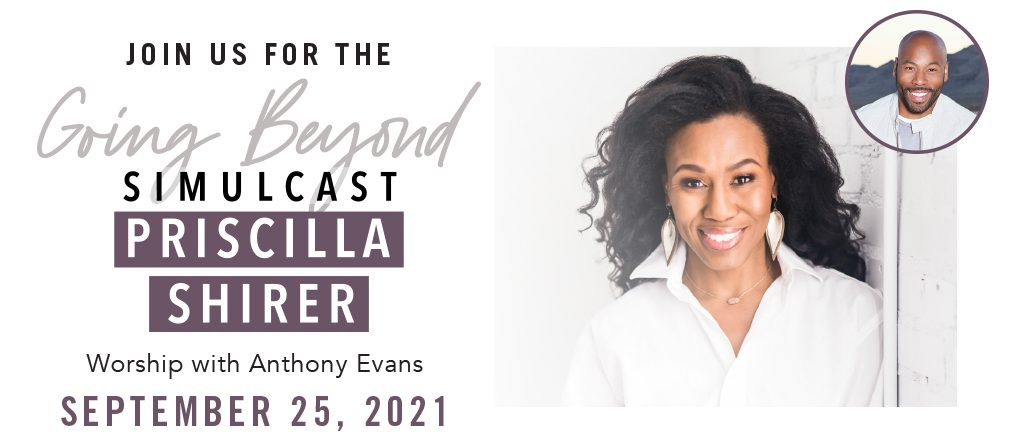 'Going Beyond' Simulcast with Pricilla Shirer